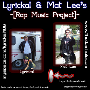 Lyrickal and Mat Lee's Rap Music Project